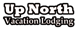 Up North Vacation Lodging